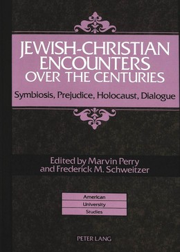 Jewish-Christian Encounters over the Centuries