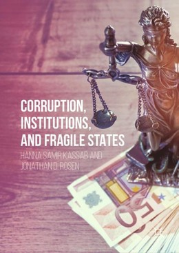 Corruption, Institutions, and Fragile States