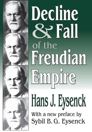 Decline and Fall of the Freudian Empire