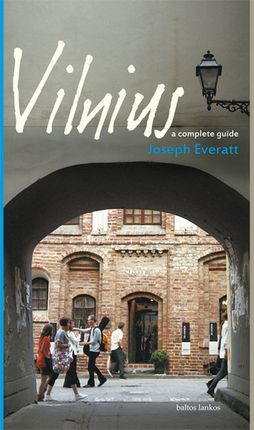 Vilnius a complete guide