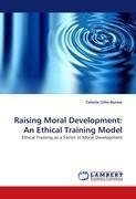 Raising Moral Development: An Ethical Training Model