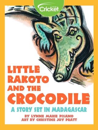 Little Rakoto and the Crocodile: A Story Set in Madagascar
