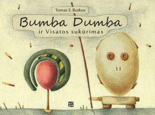 Bumba Dumba ir Visatos sukūrimas