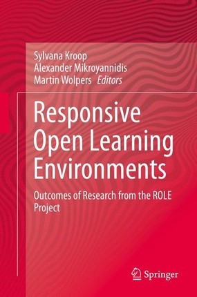 Responsive Open Learning Environments