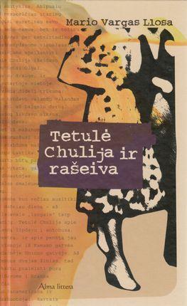 Tetulė Chulija ir rašeiva