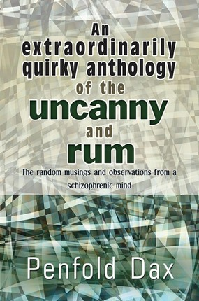 extraordinarily quirky anthology of the uncanny and rum