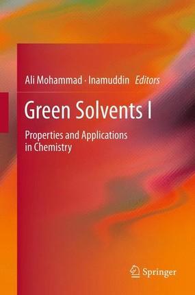 Green Solvents I