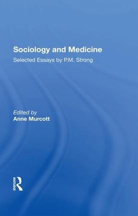 Sociology and Medicine