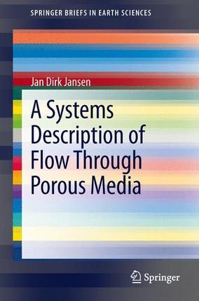 A Systems Description of Flow Through Porous Media