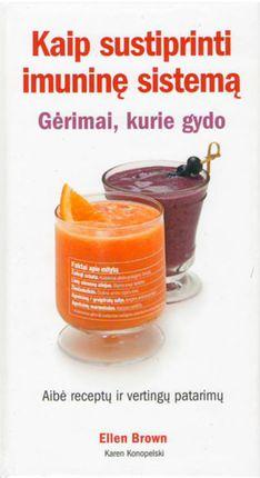 Kaip sustiprinti imuninę sistemą: gėrimai, kurie gydo