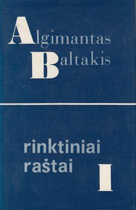 Algimantas Baltakis. Rinktiniai raštai I tomas