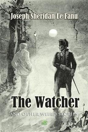 Watcher And Other Weird Stories