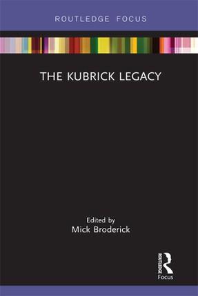 The Kubrick Legacy