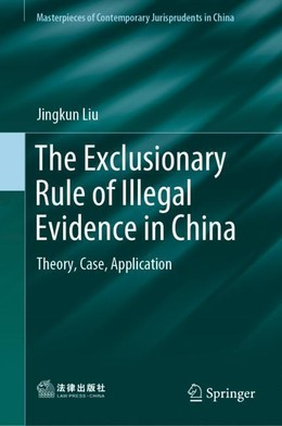 The Exclusionary Rule of Illegal Evidence in China