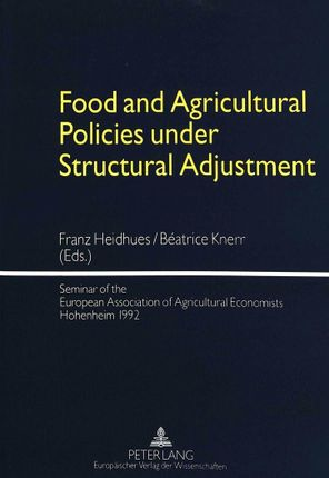 Food and Agricultural Policies under Structural Adjustment