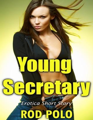 Young Secretary: Erotica Short Story