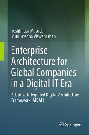 Enterprise Architecture for Global Companies in a Digital IT Era