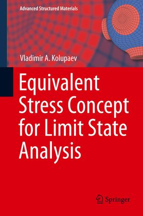 Equivalent Stress Concept for Limit State Analysis