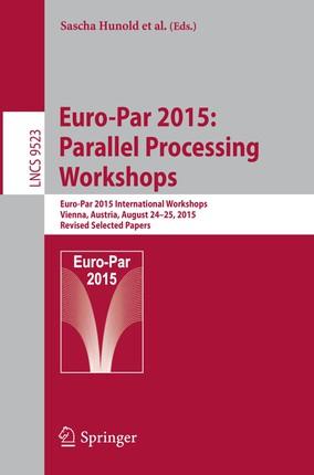 Euro-Par 2015: Parallel Processing Workshops