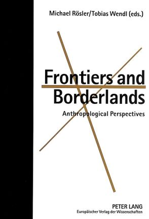 Frontiers and Borderlands