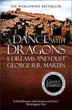 A Song of Ice and Fire 05. A Dance with Dragons Part 1. Dreams and Dust