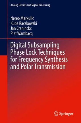 Digital Subsampling Phase Lock Techniques for Frequency Synthesis and Polar Transmission
