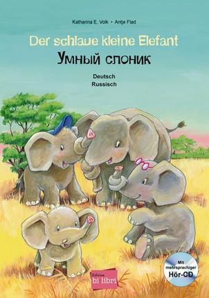 Der schlaue kleine Elefant - Deutsch-Russisch