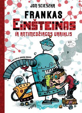 Frankas Einšteinas ir antimedžiagos variklis