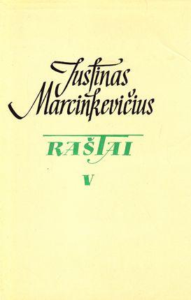 Justinas Marcinkevičius. Raštai V