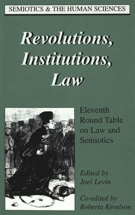 Revolutions, Institutions, Law