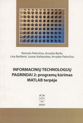 Informacinių technologijų pagrindai 2: programų kūrimas MATLAB terpėje