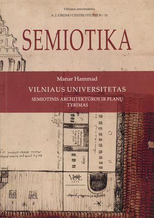 Vilniaus universitetas. Semiotinis architektūros ir planų tyrimas