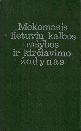 Mokomasis lietuvių kalbos rašybos ir kirčiavimo žodynas (1986)
