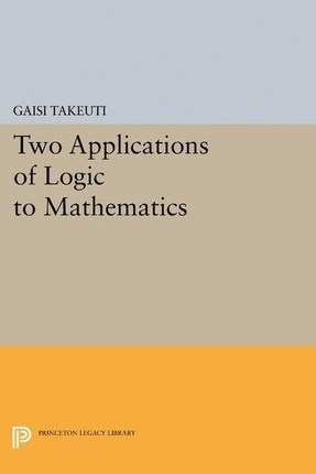 Two Applications of Logic to Mathematics