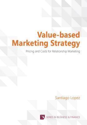Value-based Marketing Strategy