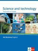 Abi Workshop. Englisch. Science and Technology. Themenheft mit CD-ROM. Klasse 11/12 (G8); KLasse 12/13 (G9).