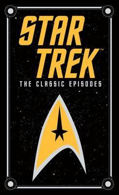 Star Trek: The Classic Episodes (Barnes & Noble Collectible Classics: Omnibus Edition)