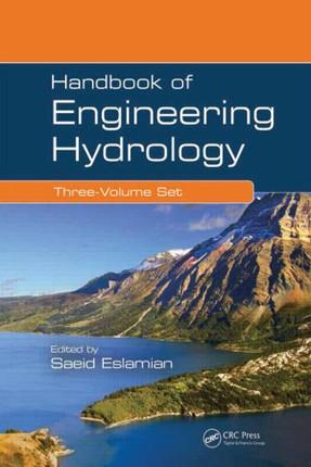 Handbook of Engineering Hydrology (Three-Volume Set)