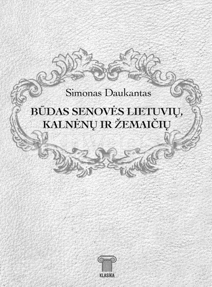"""Vaizdo rezultatas pagal užklausą """"SIMONO DAUKANTO SKAITINIAI"""""""
