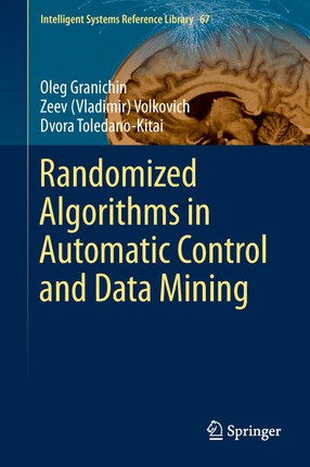 Randomized Algorithms in Automatic Control and Data Mining