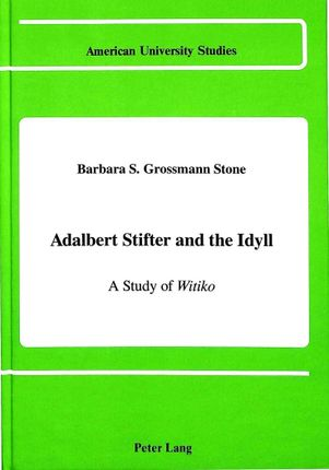 Adalbert Stifter and the Idyll