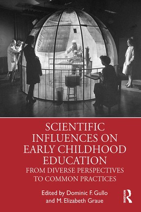 Scientific Influences on Early Childhood Education