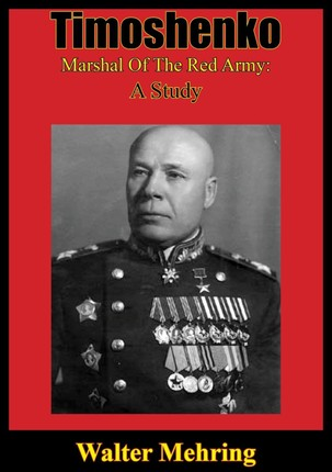 Timoshenko, Marshal Of The Red Army: A Study