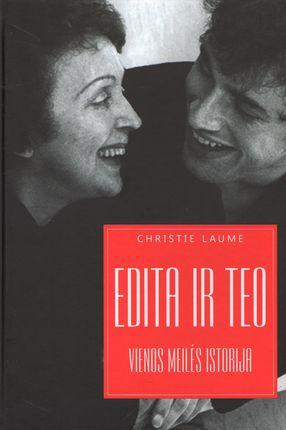 Edita ir Teo. Vienos meilės istorija