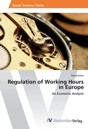 Regulation of Working Hours in Europe