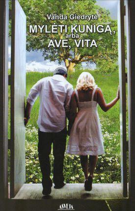 Mylėti kunigą, arba Ave, Vita