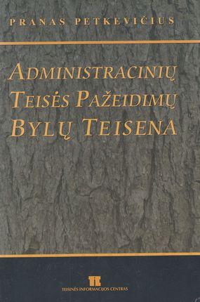 Administracinių teisės pažeidimų bylų teisena