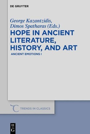 Hope in ancient literature, history, and art