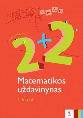 2+2. Matematikos uždavinynas 1 klasei