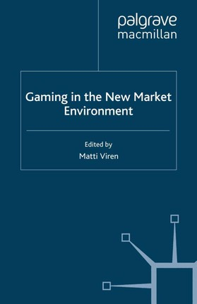 Gaming in the New Market Environment